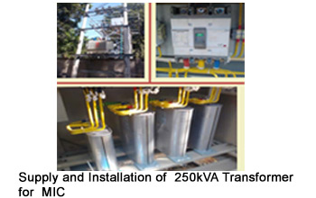 Supply and Installation of  250kVA Transformer for MIC