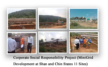 Corporate Social Responsibility Project (MiniGrid Development at Shan and Chin States 11 Sites)